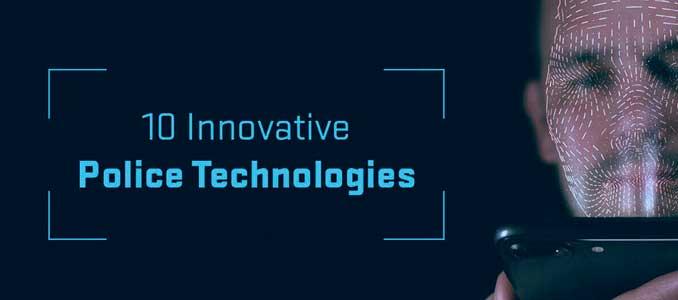 Diez Tecnologías policiales innovadoras